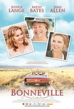 ... Girl Chick Flick - BONNEVILLE starring Jessica Lange and Kathy Bates